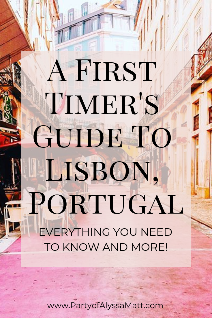 A First Timer's Guide To Lisbon Portugal pin