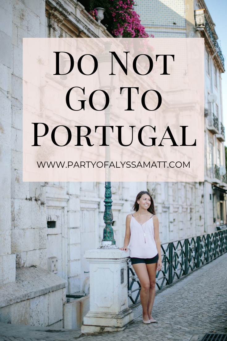do not go to portugal