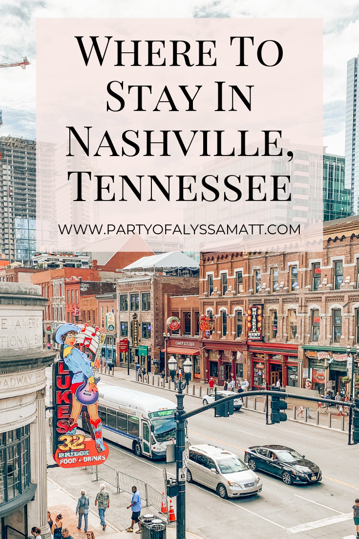 Where To Stay In Nashville Pin