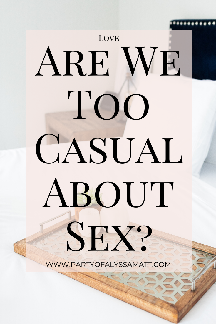 are we too casual about sex_