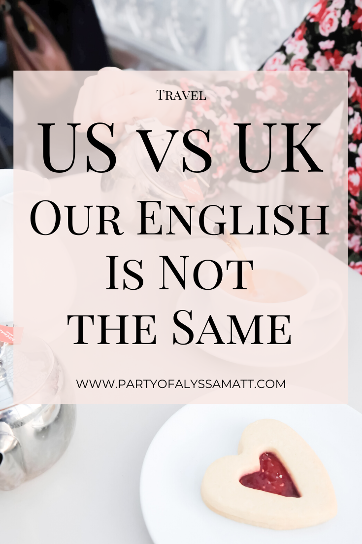 US vs UK_ Our English Is Not The Same