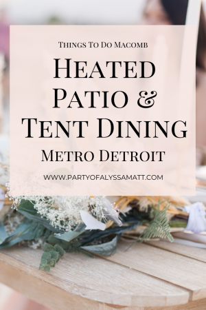 Heated Patio & Tent Dining in Metro Detroit (2)